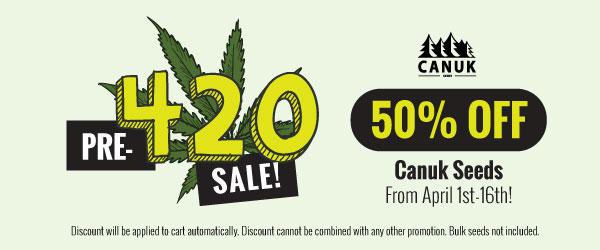 PRE 420 SALE: 50% Off Canuk Seeds